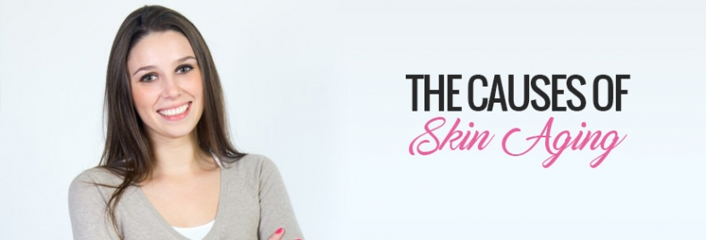 The Causes of Skin Aging