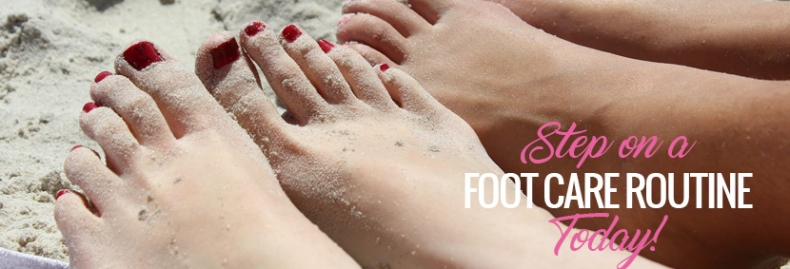 Step on a Foot Care Routine Today
